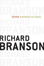 Purchase Sir Richard Branson's new book, 'Screw Business as Usual'